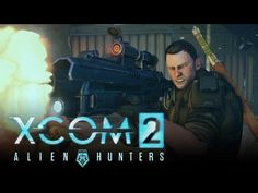 XCOM 2 - Alien Hunters DLC Pack Launch Trailer - YouTube. Watch the launch trailer for the Alien Hunters DLC! Transform XCOM soldiers into an elite alien hunting squad and face off against new alien Rulers. Now Available.  #Gaming #VideoGames #PCGame #TurnBasedStrategy #TBS #Firaxis #XCOM2