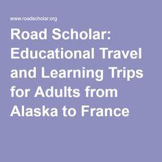 Road Scholar Tours Of France