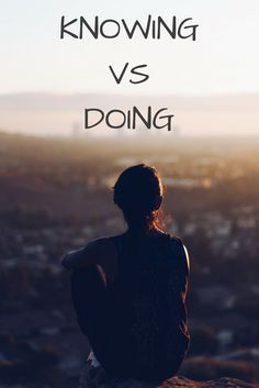 A hard dose of truth: Knowing vs Doing #totalbodytransformation