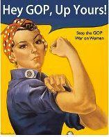 a strong position - brought about by the war on women...