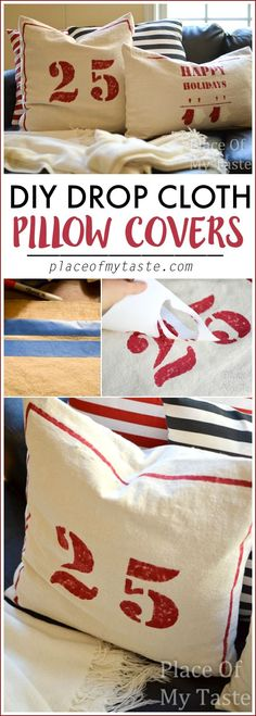 DIY Drop cloth pillow covers ! Ahmazing project for the Holidays! & 50+ DIY Christmas pillow tutorials - Lolly Jane | Christmas ... pillowsntoast.com