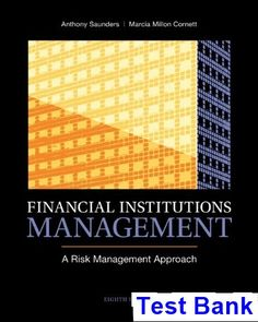 Financial markets and institutions 8th edition pdf download financial institutions management a risk management approach 8th edition saunders test bank test bank fandeluxe Images