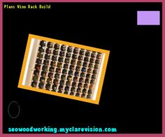 Plans Wine Rack Build 154221 - Woodworking Plans and Projects!