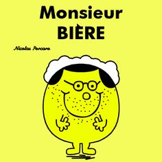 Monsieur Bière