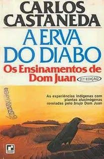 Casa de Euterpe: Dica de Leitura - A Erva do Diabo - Carlos Castañe...