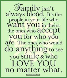 Family Isnt Always About Blood quotes family quote family quotes friendship quotes quotes about family