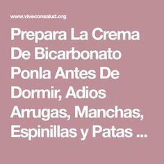 Prepara La Crema De Bicarbonato Ponla Antes De Dormir, Adios Arrugas, Manchas, Espinillas y Patas De Gallo. | Vive Con Salud