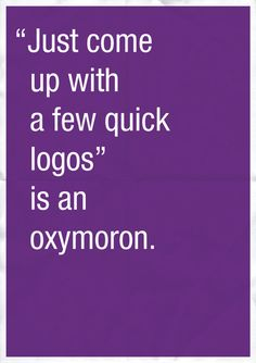 Truth. haha, graphic design jokes are funny.