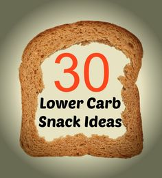30 Low Carb Snacks