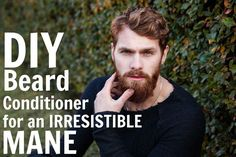 This beautifully scented DIY beard conditioner is what's going to make your beard better than the rest!