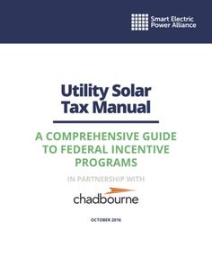 SEPA and Chadbourne & Parke update utility solar tax manual