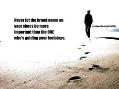 Who's guiding your footsteps?