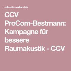 CCV ProCom-Bestmann: Kampagne für bessere Raumakustik - CCV