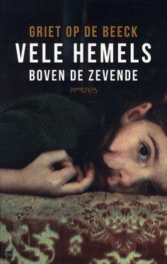 Vele hemels boven de zevende - Griet Op de Beeck #16/53 #boekperweek2015 Korte recensie van dit BRILJANTE boek: http://helmarniemeijer.nl/ik-las/ik-las-een-hoop/