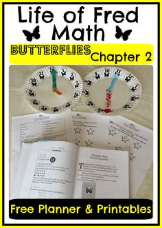 Life of Fred Butterflies-Chapter 2 - Looking to delve deeper into Life of Fred?  Click here for activities, crafts, snack ideas, & more!  Join us on our math learning adventure with Fred!