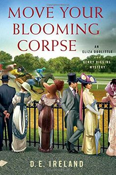 Move Your Blooming Corpse: An Eliza Doolittle & Henry Higgins Mystery by D. E. Ireland http://www.amazon.com/dp/1250049369/ref=cm_sw_r_pi_dp_PgQawb1G1SFM3