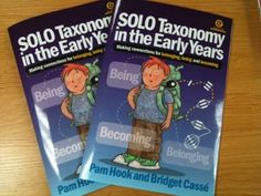 SOLO Taxonomy in the Early Years - a brilliant resource for educators and parents who want to help their children learn to learn!