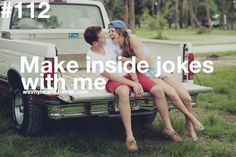 win my heart #112 - Make inside jokes with me