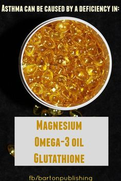 asthma caused by magnesium omega glutathione deficiency Asthma Relief, Asthma Remedies, Asthma Symptoms, Omega 3 Oil, Childhood Asthma, Hormonal Changes, Bacterial Infection, Fish Oil