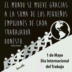 1° de Mayo: Día del Trabajo.