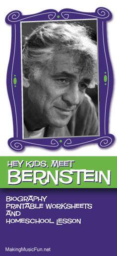 Hey Kids, Meet Leonard Bernstein | Composer Biography and Music Lesson Resources - http://makingmusicfun.net/htm/f_mmf_music_library/hey-kids-meet-leonard-bernstein.htm