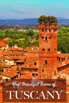 Most beautiful towns of Tuscany region in Italy