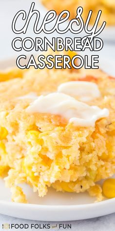 This Cornbread Casserole with Cheese recipe is super versatile, too. I don't just make it for Thanksgiving and Christmas; I make it for weeknight meals too! Follow Food Folks and Fun for more easy meal ideas!