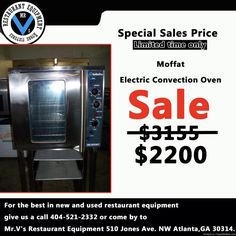 Sale on Moffat Electric Convection Oven $2200 Limited time offer   For the best in new and used restaurant equipment give us a call 404-521-2332 or come by to Mr.V's Restaurant Equipment 510 Jones Ave. NW Atlanta,GA 30314.