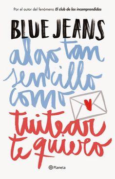 Lo nuevo de Blue Jeans http://hidden-book.blogspot.com.es/2015/03/lo-nuevo-de-blue-jeans.html