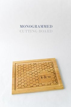DIY Monogrammed Cutting Board - I don't like the honeycomb pattern they used but, this is a good tutorial.