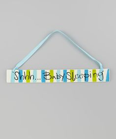 Loving this Blue 'Shhh... Baby Sleeping' Plaque on #zulily! #zulilyfinds
