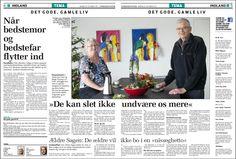 December/januar 2013/14: Serie om ældre sætter nærværende fokus på fire forskellige ældreliv.