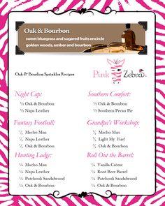 Oak & Bourbon Recipes www.pinkzebrahome.com/lancasterscents lancasterscents@gmail.com