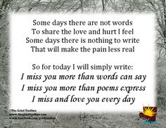 Today seven years ago today I lost my best friend. The one that I laughed with, lived for, dreamed with and loved with all my heart and soul. I miss you more than words can say. Missing My Husband, Grief Poems, I Miss You More, Miss You Mom, Love You Forever, More Than Words, Found Out, I Missed, Love Of My Life