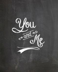You and me chalkboard printable print | Free Chalkboard fonts