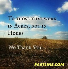 Have you thanked a farmer today? But we need a farmer three times a day! Thats The Way, That Way, Just For You, Country Strong, Country Farm, Country Living, Country Bumpkin, Agriculture Quotes, Ag Quote