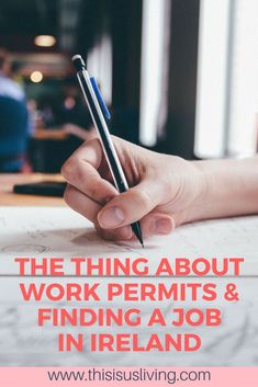 The thing about work permits and finding a job in Ireland
