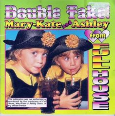 Mary-Kate and Ashley Collection * Nonfiction = Double Take! Mary-Kate and Ashley from Full House - 1994