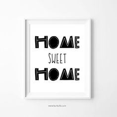Home Sweet Home Sign in Scandinavian Style for Home Decor, Wall Art Print Scandinavian Office Printers, Black And White Wall Art, Scandinavian Art, Print Store, Typography Prints, Home Signs, As You Like, Printable Wall Art, House Warming