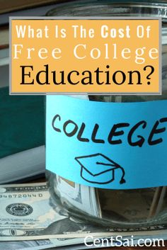 Free college education for all sounds wonderful, but is it doable? And what's the real cost to to the government and to taxpayers?