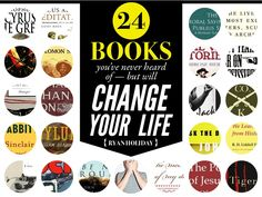 24 Books You've Never Heard Of - But Will Change Your Life by Ryan Holiday via slideshare