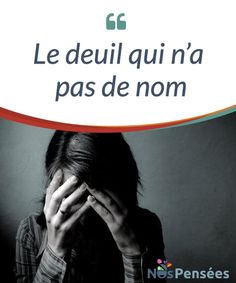 Le deuil qui n'a pas de nom  Il y a des deuils qui marquent et qui laissent sans voix. Il y en a d'autres pour #lesquels il n'y a pas de mots. Vous pouvez être #orphelin-e ou veuf-ve, lorsque vous perdez un enfant, vous vous rendez compte que rien ne peut #exprimer ce que vous ressentez. C'est ce que l'on appelle le deuil qui n'a pas de nom.  #Curiosités