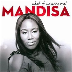 Mandisa : What If We Were Real (CD Sparrow Records) *NEW* CCM #Christian