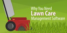 A landscaping or lawn care business can get a lot more done if it picks up some good field service software. These three wins are easy to get and can save you hours each day.