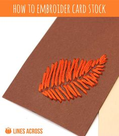 """Lines Across"": How to Embroider Card Stock"