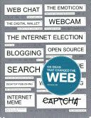 100 Ideas that Changed the Web (ebook via CredoReference)