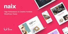 Naix is a creative & high performance Portfolio WordPress Theme. This theme is suited for for photography, blogs, portfolios, agency, wedding studio, or any bu...