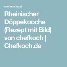 Rheinischer Döppekooche (Rezept mit Bild) von chefkoch | Chefkoch.de