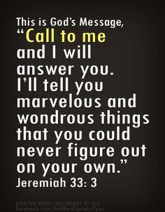 ~Jeremiah 33:3