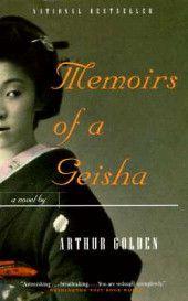 Memoirs of a Geisha by Arthur Golden. triste historia de una niña que fue vendida por su padre.